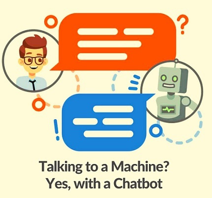 Talking to a Machine? Yes, with a Chatbot