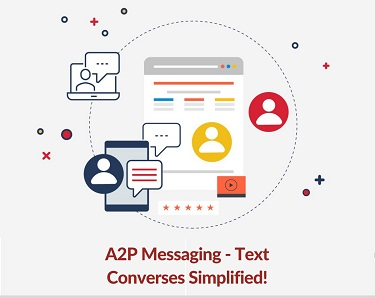 A2P Messaging - Text Converses Simplified!