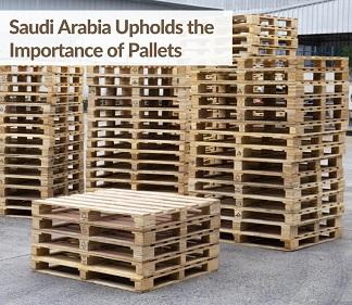 Saudi Arabia Upholds the Importance of Pallets